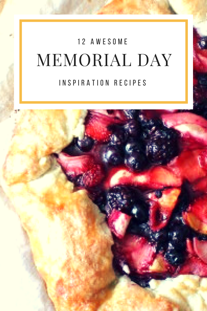12 awesome memorial day recipes